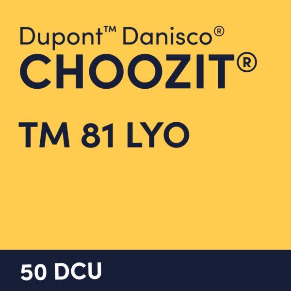 cultures choozit TM 81 LYO 50 DCU